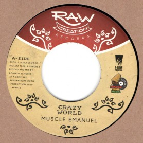 "(7"") MUSCLE EMANUEL - CRAZY WORLD / CRAZY DUB"