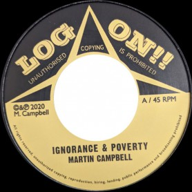 "(7"") MARTIN CAMPBELL - IGNORANCE & POVERTY / DUB VERSION"