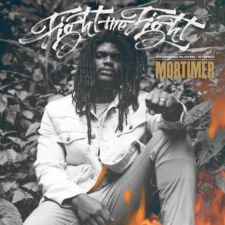 (LP) MORTIMER - FIGHT THE FIGHT