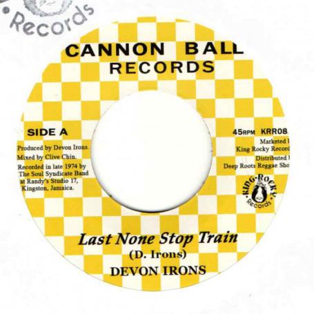 "(7"") DEVON IRONS - LAST NONE STOP TRAIN / THE SOUL SYNDICATE BAND - TRAIN VERSION"