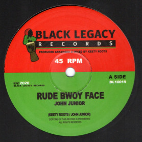 "(10"") JOHN JUNIOR - RUDE BWOY FACE / KEETY ROOTS - RUDE BWOY DUB"