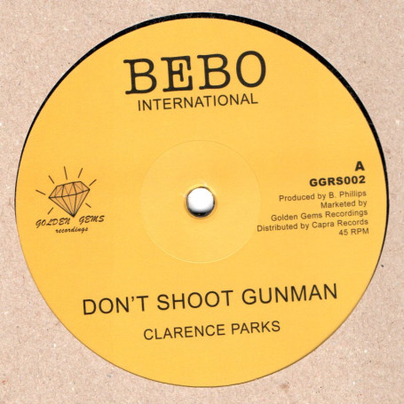 "(12"") CLARENCE PARKS - DON'T SHOOT GUNMAN / DUB"