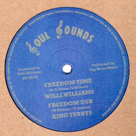 "(12"") WILLI WILLIAMS - FREEDOM TIME / ARMAGIDEON TIME"