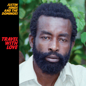 (LP) JUSTIN HINDS & THE DOMINOES - TRAVEL WITH LOVE