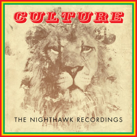 (LP) CULTURE - THE NIGHTHAWK RECORDINGS