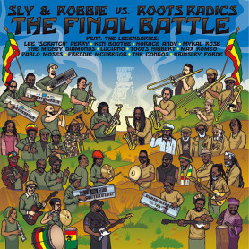 (LP) SLY & ROBBIE VS. ROOTS RADICS - THE FINAL BATTLE