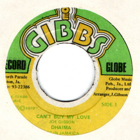 "(7"") DHAIMA - CAN'T BUY MY LOVE / JOE GIBBS & THE PROFESSIONALS - NATURAL FEELING"