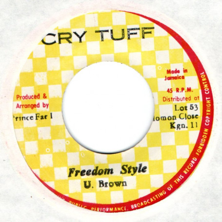 """(7"""") U. BROWN - FREEDROM STYLE - VERSION"""
