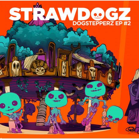 """(12"""") STRAWDOGZ - DOGSTEPPERZ EP 2"""