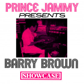 (LP) BARRY BROWN - PRINCE JAMMY PRESENTS BARRY BROWN SHOWCASE