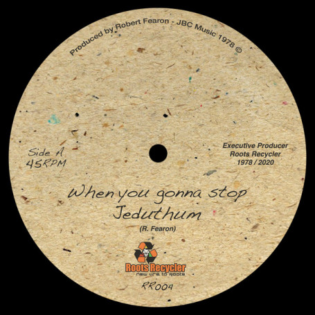 """(7"""") JEDUTHUM - WHEN YOU GONNA STOP / STOP RANKING DUB"""