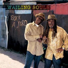 (LP) WAILING SOULS - BACK A YARD