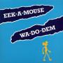 (LP) EEK A MOUSE - WA DO DEM