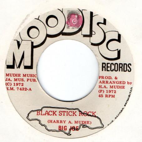 """(7"""") BIG JOE - BLACK STICK ROCK / MUDIES ALL STARS - BLACK STICK ROCK VERSION"""