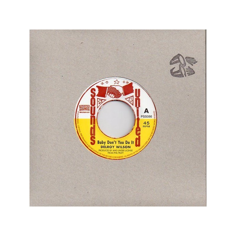 "(7"") DELROY WILSON - BABY DON'T YOU DO IT / VERSION"