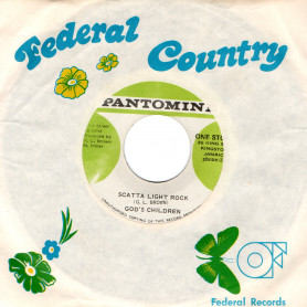 "(7"") GOD CHILDREN'S - SCATTER LIGHT ROCK / GLEN BROWN - PANTOMINE ROCK"