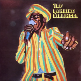 (LP) DILLINGER - TOP RANKING DILLINGER