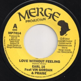 "(7"") EARL SIXTEEN FEAT VIN MORGAN - LOVE WITHOUT FEELING / DUB WITHOUT FEELING"