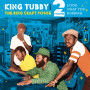 (LP) KING TUBBY MEETS THE RING CRAFT POSSE VOLUME 2 : LOOK WHAT YOU DUBBING