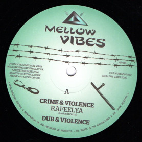 "(12"") RAFEELYA - CRIME & VIOLENCE / BY MY SIDE"