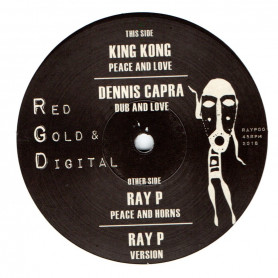 """(12"""") KING KONG - PEACE AND LOVE / RAY P - PEACE AND HORNS"""