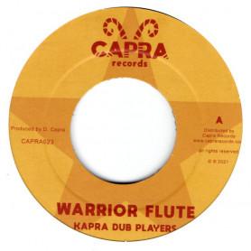 "(7"") KAPRA DUB PLAYERS - WARRIOR FLUTE / WARRIOR DUB"