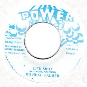 "(7"") MICHAEL PALMER - LICK SHOT / VERSION"