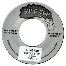 """(7"""") BRINSLEY FORDE FEAT EARL 16 - LOVE FIRE / GUSSIE P - ORIGINAL DUB FIRE"""