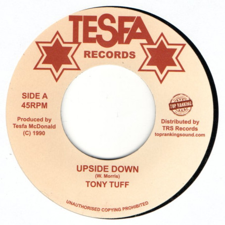 "(7"") TONY TUFF - UPSIDE DOWN / TOMMY TROUBLE - WAH FI HOL DEM"