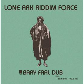 (LP) LONE ARK RIDDIM FORCE - BAAY FAAL DUB FEAT SHANTI YALAH