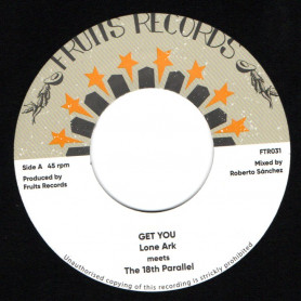 """(7"""") LONE ARK MEETS THE 18th PARALLEL - GET YOU / VERSION"""