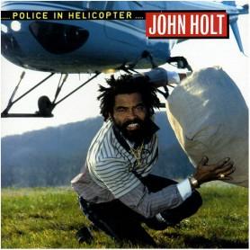 (LP) JOHN HOLT - POLICE IN HELICOPTER