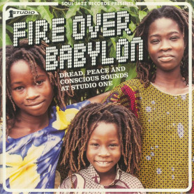 (2xLP) VARIOUS - FIRE OVER BABYLON : DREAD, PEACE AND CONSCIOUS SOUNDS AT STUDIO ONE