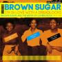 (2xLP) BROWN SUGAR - I'M IN LOVE WITH A DREADLOCKS : BROWN SUGAR & THE BIRTH OF LOVERS ROCK 1977-80