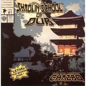(LP) THE DUB MASTER CHAZBO - SHAOLIN SCHOOL OF DUB