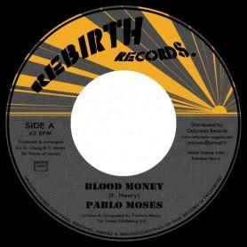 "(7"") PABLO MOSES - BLOOD MONEY / VERSION"