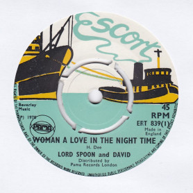 """(7"""") LORD SPOON & DAVID -  WOMAN A LOVE  IN THE NIGHT TIME / THE WORLD ON A WHEEL"""