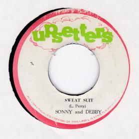 """(7"""") SONNY AND DEBBY - SWEAT SUIT / THE UPSETTERS - SWEAT SUIT DUB"""