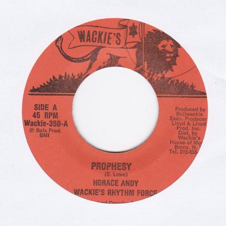 "(7"") HORACE ANDY  / WACKIE'S RYTHM FORCE -   PROPHESY"