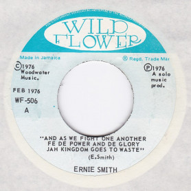 """(7"""") ERNIE SMITH - AS WE FIGHT ONE ANOTHER FE DE POWER AND DE GLORY JAH / VERSION"""