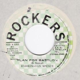 """(7"""") BARRINGTON SPENCE - PLAN FOR BABYLON / ROCKERS ALL STARS - BABYLON VERSION"""