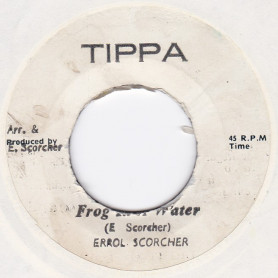 "(7"") ERROL SCORCHER - FROG IN A WATER / VERSION"