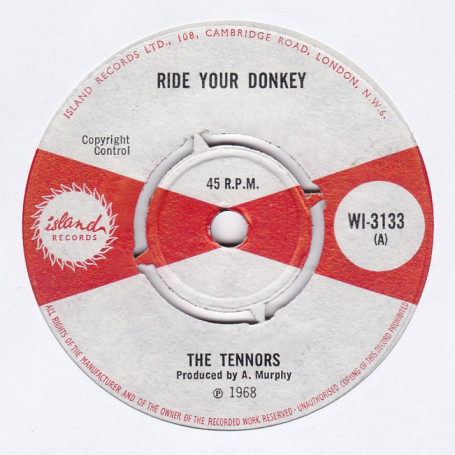 """(7"""") THE TENNORS - RIDE YOUR DONKEY / I'VE GOT TO GET YOU OFF MY MIND"""