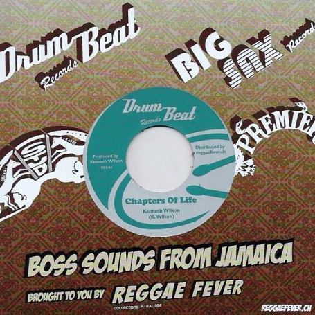 "(7"") KENNETH WILSON - CHAPTERS OF LIFE / DRUM BEAT ALL STARS - GOOD LIFE"