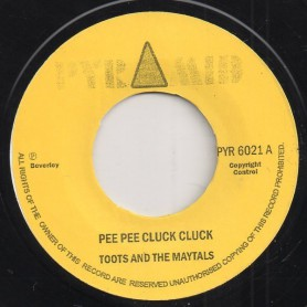 """(7"""") TOOTS AND THE MAYTALS - PEE PEE CLUCK CLUCK / THE MONSTER"""