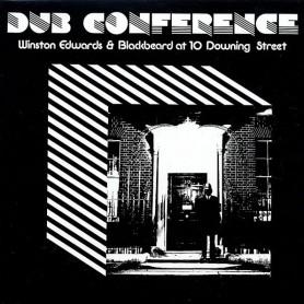 (LP) WINSTON EDWARDS, DENNIS BOVELL - DUB CONFERENCE : WINSTON EDWARDS & BLACKBEARD AT 10 DOWNING STREET