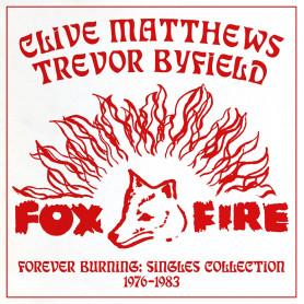 (LP) CLIVE MATTHEWS & TREVOR BYFIELD - FOREVER BURNING : SINGLES COLLECTION 1976-1983