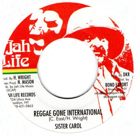 "(7"") SISTER CAROL - REGGAE GONE INTERNATIONAL / JAH LIFE - NO LOVE WITH OUT DUB"