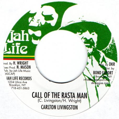 "(7"") CARLTON LIVINGSTON - CALL OF THE RASTA MAN / JAH LIFE - DUBPLATE MASTER STYLE"