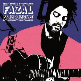 (LP) FAZAL PRENDERGAST & THE HIGH TIMES PLAYERS - HIGH MUSIC SHOWCASE